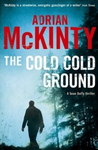 The-Cold-Cold-Ground-Adrian-McKinty1