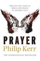 Philip-Kerr-Prayer